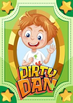 Carte de jeu de personnage avec le mot dirty dan