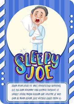 Carte de jeu de personnage avec le mot sleepy joe