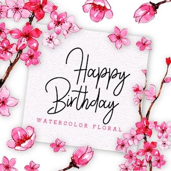 Carte de joyeux anniversaire avec floral dans un style aquarelle