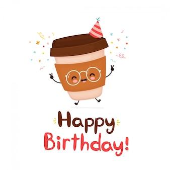 Carte de joyeux anniversaire mignon tasse de papier café heureux