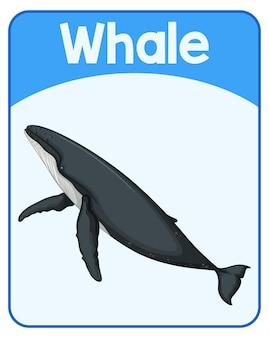 Carte de mot anglais éducatif de la baleine