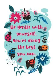 Carte postale avec des chats-coccinelles et l'inscription soyez doux avec vous-même, vous faites de votre mieux