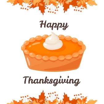 Carte de thanksgiving tarte à la citrouille pour la tarte à la crème traditionnelle de thanksgiving