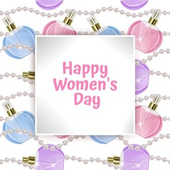 Carte de voeux bonne journée de la femme avec des bouteilles de parfum et des perles.