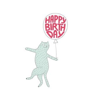 Carte de voeux joyeux anniversaire avec chat mignon et ballon lettrage dessiné à la main joyeux anniversaire