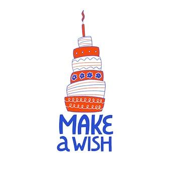 Carte de voeux joyeux anniversaire avec gâteau lettrage dessiné à la main faire un voeu fête d'anniversaire