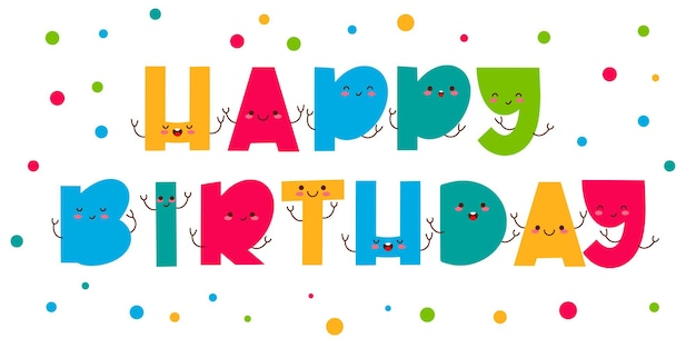 Carte de voeux joyeux anniversaire avec lettrage design mignon drôle de lettres colorées