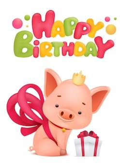 Carte de voeux joyeux anniversaire avec le personnage de dessin animé de cochon. illustration vectorielle