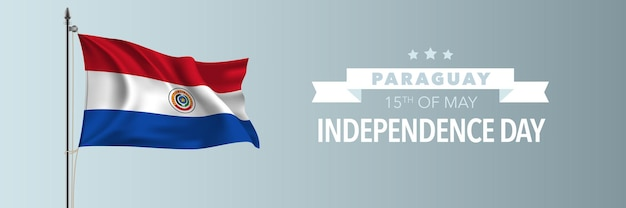 Carte de voeux joyeux jour de l'indépendance du paraguay