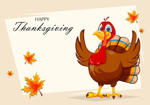 Carte de voeux joyeux jour de thanksgiving oiseau de dinde de personnage de dessin animé drôle