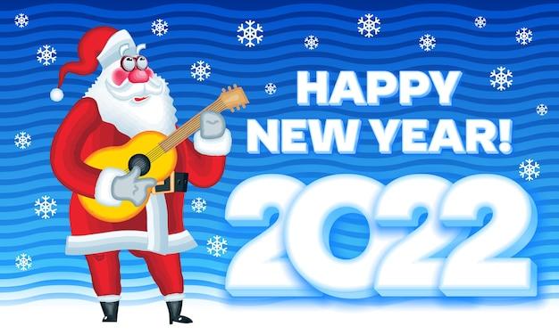 Carte de voeux de vecteur happy new year 2022 musicien père noël avec guitare