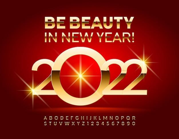 Carte de voeux de vecteur souhaitant être beauté au nouvel an 2022 jeu de lettres et de chiffres de l'alphabet or