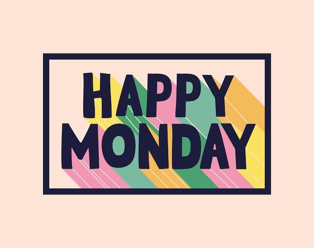 Cartel de motivation du joyeux lundi