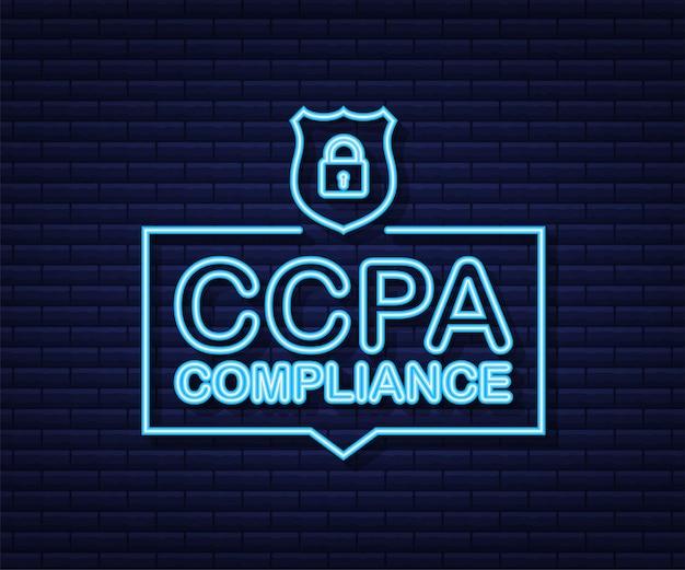 Ccpa, un excellent design à toutes fins utiles. icône de néon de vecteur de sécurité. informations sur le site web. la sécurité sur internet. protection des données.