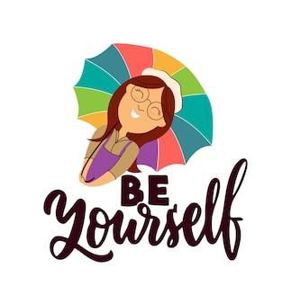 Ceci est un slogan de motivation soyez vous-même le parapluie étreignant de fille d'automne est bon pour les conceptions d'automne