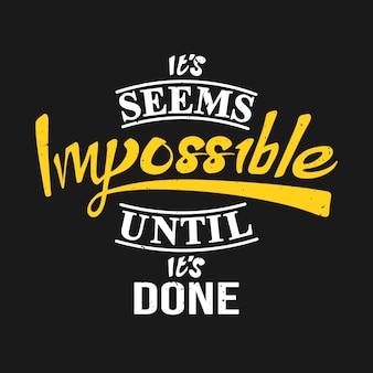 Cela semble impossible jusqu'à ce que ce soit fait