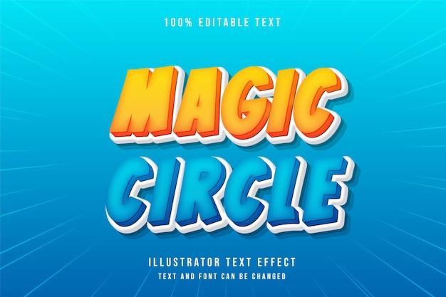 Cercle magique, effet de texte modifiable 3d dégradé jaune style bande dessinée moderne orange bleu