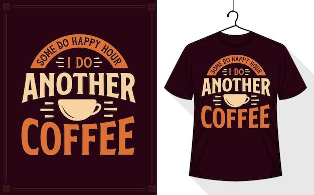 Certains font l'happy hour, je fais un autre café