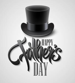 Chapeau haut de forme noir isolé sur blanc avec texte fête des pères heureux