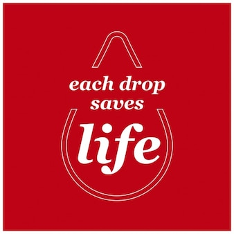 Chaque jour donor typographie goutte save life world sang