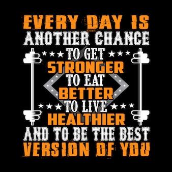 Chaque jour est une autre chance