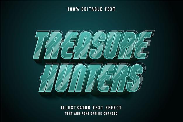 Chasseurs de trésor, style d'effet de dégradé bleu effet texte modifiable 3d