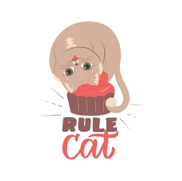 Le chat doux avec cupcake est bon pour les conceptions de vacances l'image avec chaton et phrase de lettrage chat règle