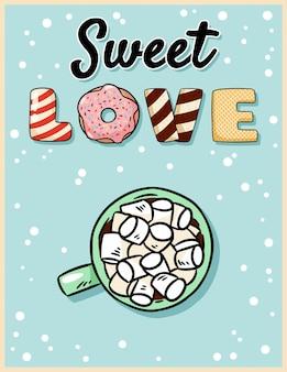 Chocolat chaud sucré d'amour de cacao avec la carte postale savoureuse de guimauve