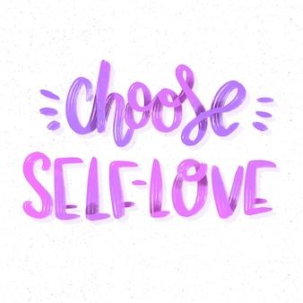 Choisissez votre lettrage d'amour-propre