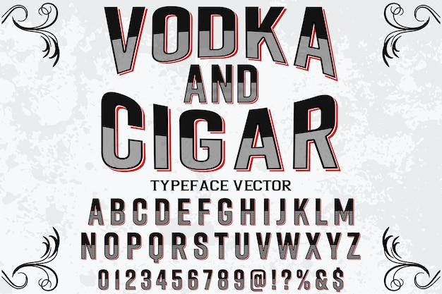 Cigare et vodka de style graphique alphabet
