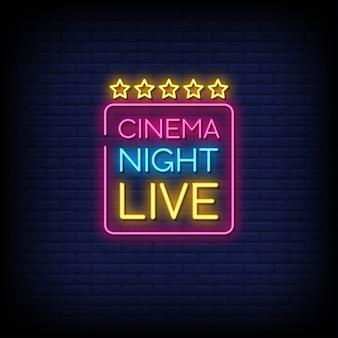 Cinema night live texte de style enseignes au néon
