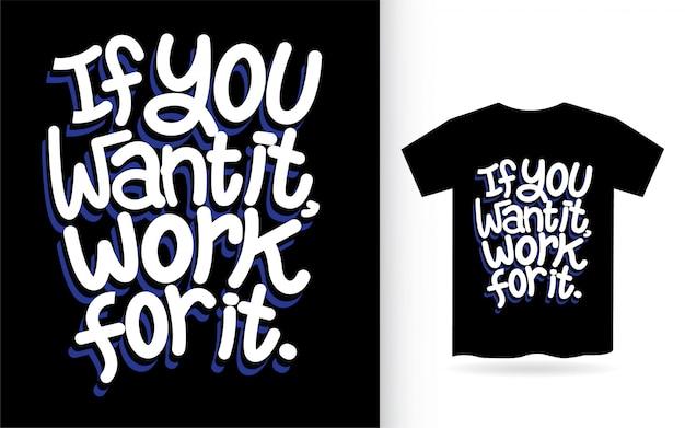 Citation d'art de lettrage à la main pour t-shirt