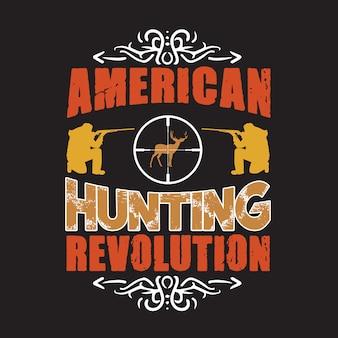 Citation de chasse et de dire. révolution de la chasse américaine