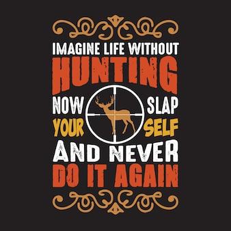 Citation de chasse et de dire.