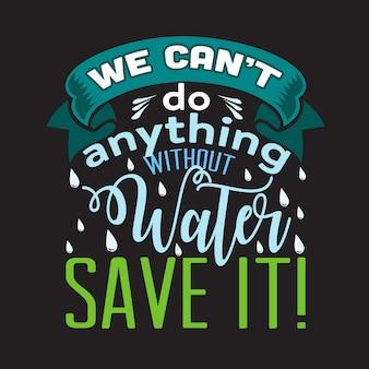 Citation sur l'environnement et dire bon pour le t-shirt