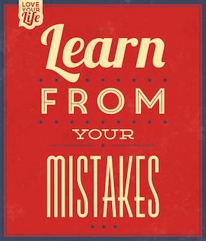 Citation inspirante apprenez de vos erreurs