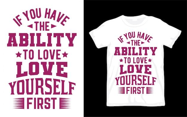Citation inspirante sur la conception de typographie d'amour pour t-shirt