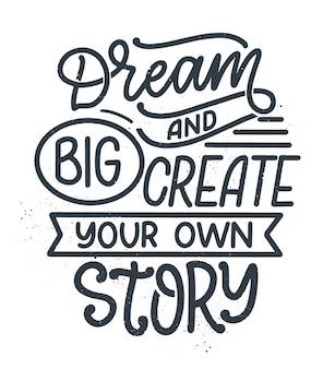 Citation inspirante sur le rêve. lettrage vintage dessiné à la main