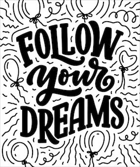 Citation inspirante sur le rêve.