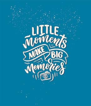 Citation d'inspiration de style de vie de voyage sur les bons souvenirs, lettrage dessiné à la main