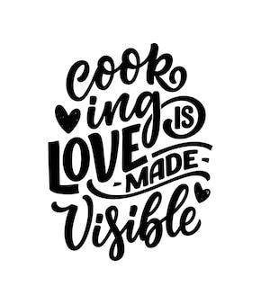 Citation de lettrage dessiné à la main dans un style de calligraphie moderne sur la cuisine.