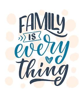 Citation de lettrage dessiné à la main dans un style de calligraphie moderne sur la famille.