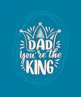 Citation de lettrage dessiné main drôle pour carte de voeux fête des pères