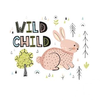 Citation de lettrage dessiné main enfant sauvage avec une carte de lapin mignon
