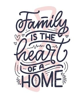 Citation de lettrage dessiné à la main sur la famille