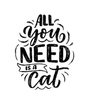 Citation de lettrage drôle sur les chats à imprimer dans la conception de slogan de typographie créative de style dessiné à la main