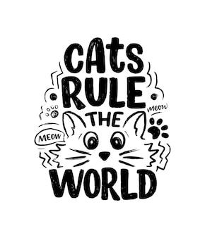 Citation de lettrage drôle sur les chats à imprimer dans un style dessiné à la main.