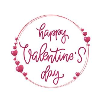 Citation de lettrage happy valentine's day avec cadre