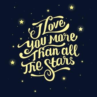Citation de lettrage je t'aime que toutes les étoiles