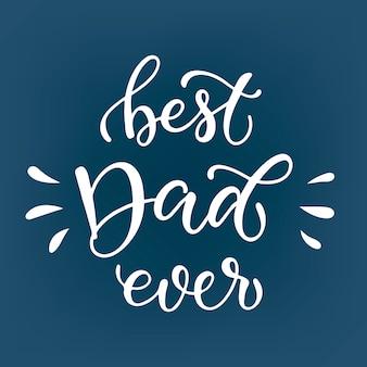 Citation de lettrage mignon pour la fête des pères